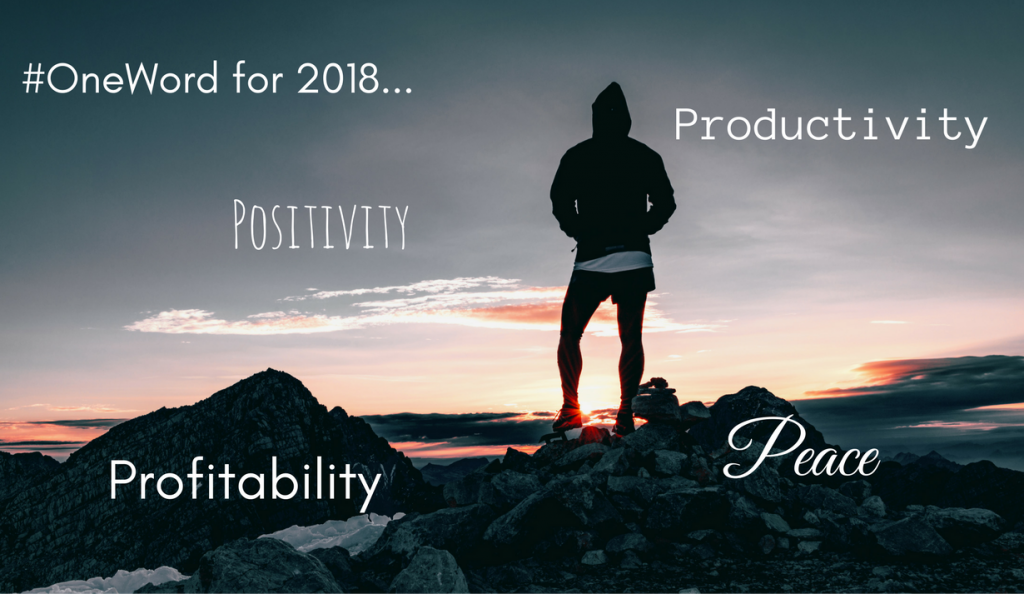 MPD One Words for 2018: Peace, Profitability, Productivity, Positivity