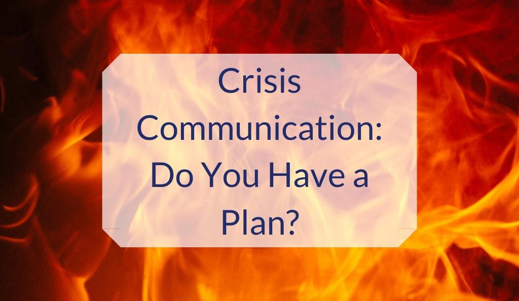 crisis-communication-do-you-have-a-plan